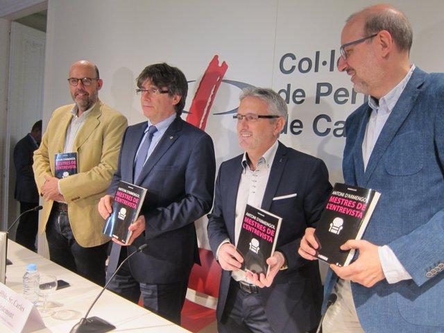 C. Puigdemont con los periodistas J. Basté, A. D'Armengol y A. Bassas