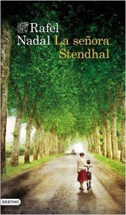 Rafel Nadal publica 'La señora Stendhal'