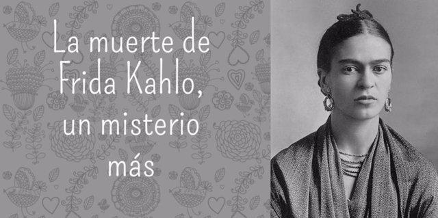 La muerte de Frida Kahlo, un misterio más