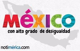 México, 'repartición desigual' de la riqueza