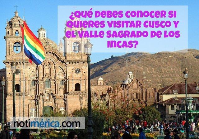 ¿Qué Debes Conocer Si Quieres Visitar Cusco?