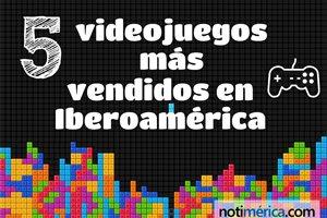 ¿Cuáles son los 5 videojuegos más vendidos en Iberoamérica este año?