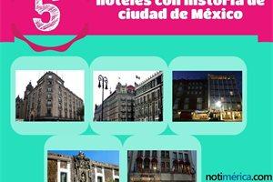 5 hoteles con historia de Ciudad de México