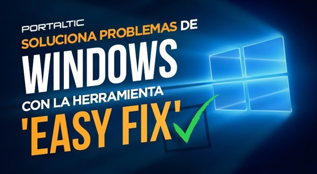 Soluciona problemas de Windows con la herramienta easy fix