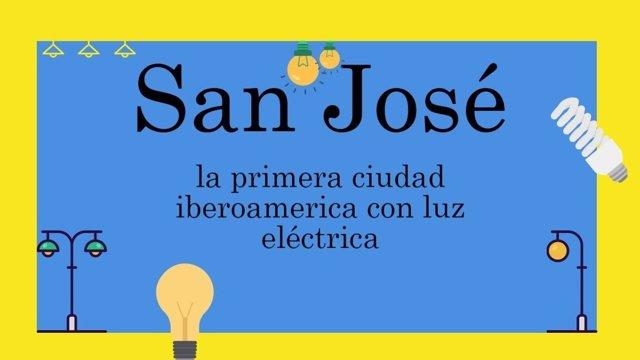 San José, la primera ciudad iberoamericana con luz eléctrica