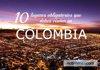 10 lugares obligatorios que visitar en Colombia