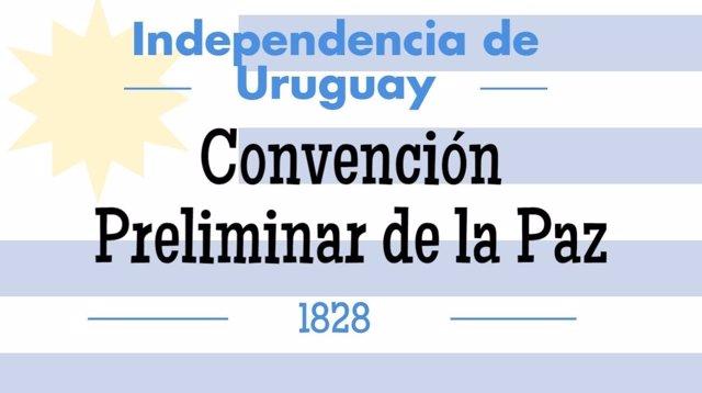 La independencia de Uruguay, la Convención Preliminar de la Paz