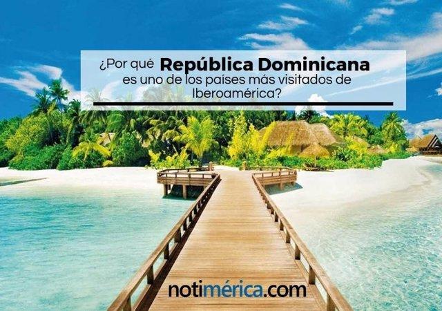 ¿Por Qué República Dominicana Es Uno De Los Paisajes Más Visitados De Iberoamér?