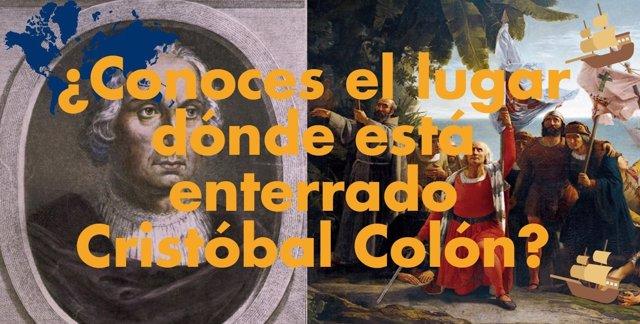 ¿Conoces El Lugar Dónde Está Enterrado Cristóbal Colón?