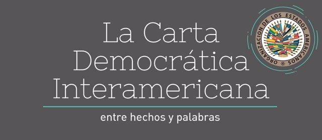 La Carta Democrática Interamericana, entre hechos y palabras