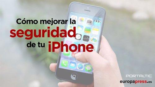 Cómo mejorar la seguridad de tu iPhone
