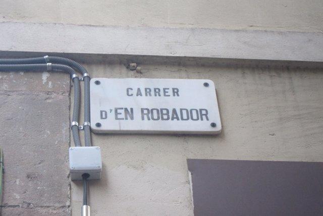 Carrer d'En Robador de Barcelona
