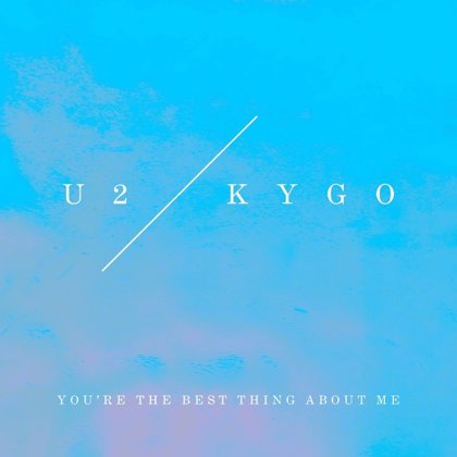 Kygo remezcla You're the best thing about me y lleva a U2 hacia territorio EDM