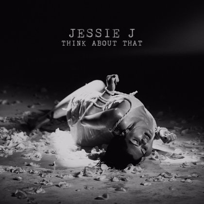 Jessie J estrena nuevo single: Think about that
