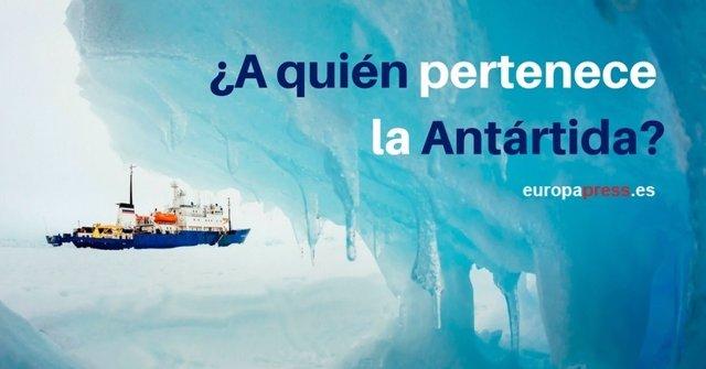 A quién pertenece la Antártida