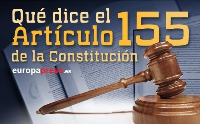 Qué dice el artículo 155 de la Constitución