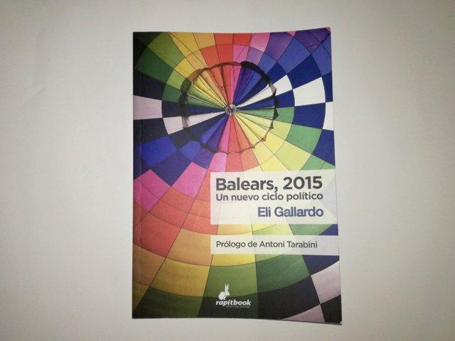 Libro del politólogo Eli Gallardo