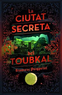 """""""La Ciutat Secreta Del Toubkal"""""""
