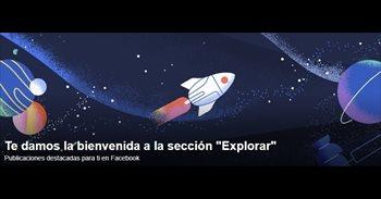 Facebook estrena la sección 'Explorar' con contenido personalizado para su versión web