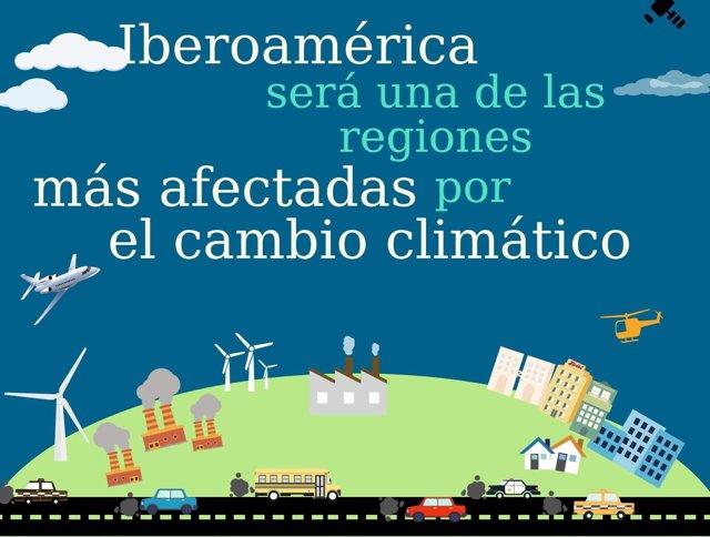 Iberoamérica será una de las regiones más afectadas por el cambio climático