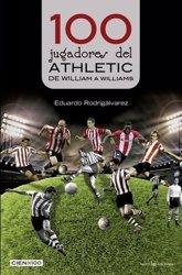 Foto: '100 jugadores del Athletic', el libro que reconoce a un centenar de rojiblancos emblemáticos