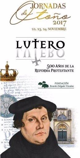 Cartel de las Jornadas de Otoño 2017, dedicadas a Lutero