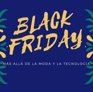 Saca partido al Black Friday más allá de la moda y la tecnología