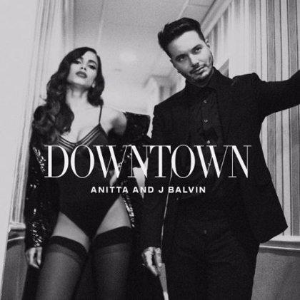 Downtown El Polémico Tema De J Balvin Y Anitta Una Oda A