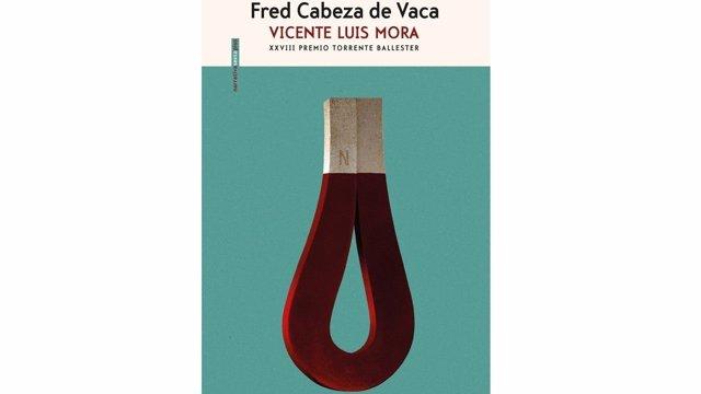 Portada de 'Fred Cabeza de Vaca', de Vicente Luis Mora