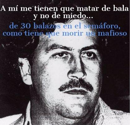 Las Frases Míticas De Pablo Escobar El Narco Más Poderoso