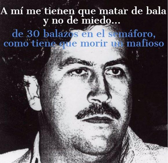 Las Frases Míticas De Pablo Escobar El Narco Más Poderoso Del Mundo