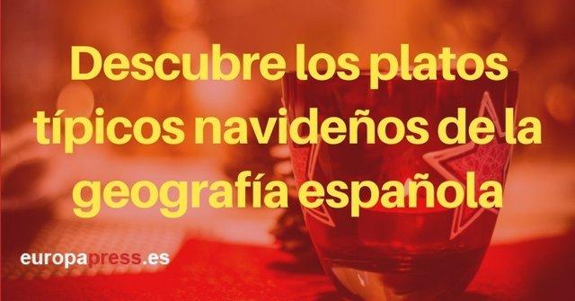 Descubre los platos típicos navideños de la geografía española