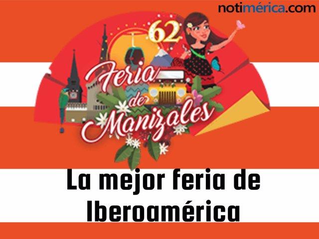 62 Edición De La Feria De Manizales