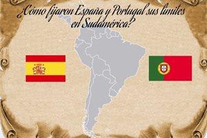 ¿Cómo fijaron España y Portugal los límites de sus colonias en Sudamérica?