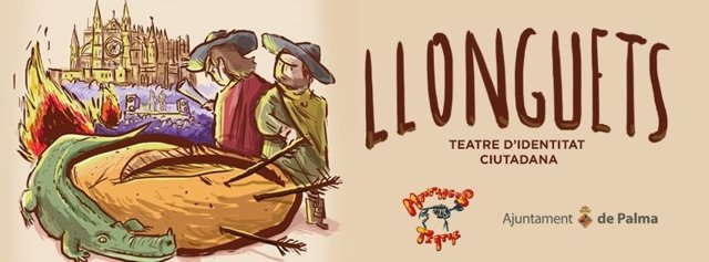La plaza Mayor de Palma acogerá el jueves la obra teatral 'Llonguets'
