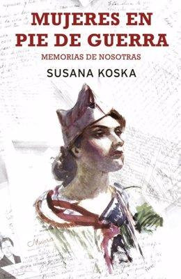 Susana Koska publica 'Mujeres en pie de guerra'