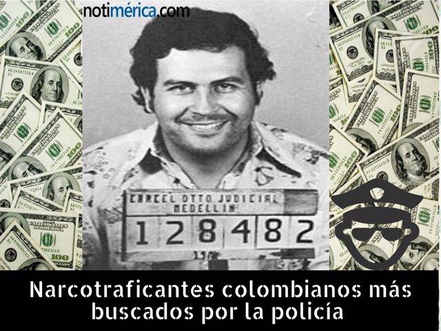 Narcotraficantes colombianos más buscados por la policía