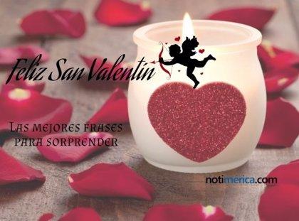 San Valentín 5 Frases Para Enamorar Seguro A La Persona Que