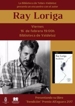 Ndep La Biblioteca De Valdeluz Recibe Este Viernes A Ray Loriga, La Voz De Una N
