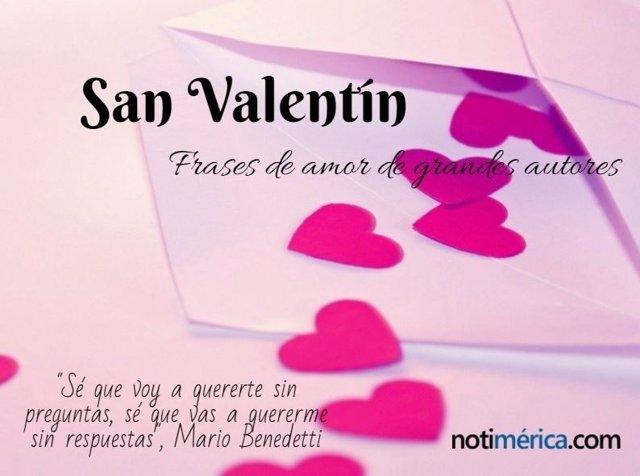 La Originalidad Se Premia En San Valentin Las Mejores Frases De