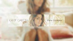 Kany García regresa con nuevo single: Para siempre (SONY MUSIC)