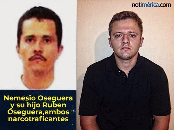Nemesio Ortega y su hijo, ambos narcotraficantes m
