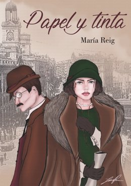 Portada de la novela de María Reig 'Papel y Tinta'