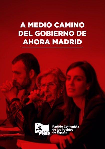 """PCPE reprocha a Ahora Madrid las renuncias a su programa y que """"no atajen los problemas reales de la clase obrera"""""""