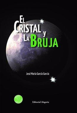 """""""El Cristal Y La Bruja"""""""