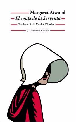 El cuento en el que se basa 'The Handmaid's Tale' saldrá con Quaderns Crema