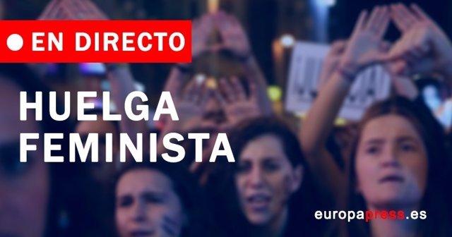 Huelga feminisita 8 de marzo, últimas noticias hoy