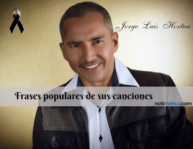 Frases populares de Jorge Luis Hortua