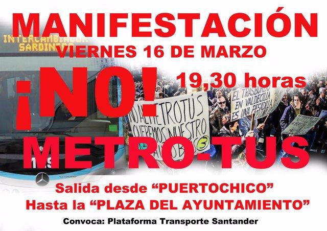 Cartel de la manifestación contra el Metro-TUS
