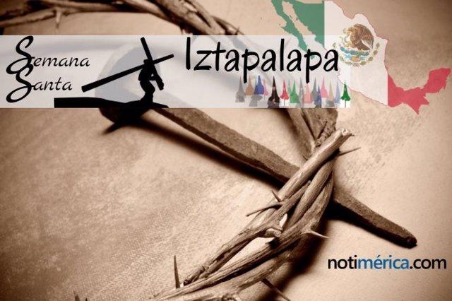 Semana Sant Aen IZTAPALAPA